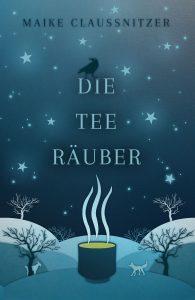 "Cover des Romans ""Die Teeräuber"""